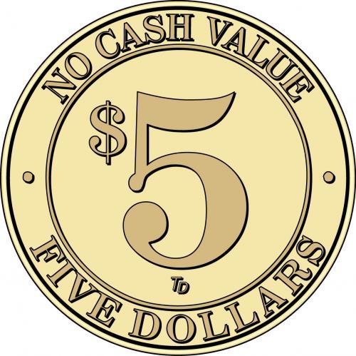 NCV No Cash Value $5 Token