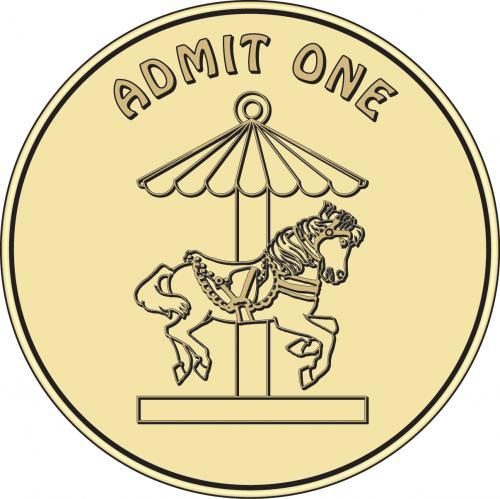 Admit One Festival Carousel Token