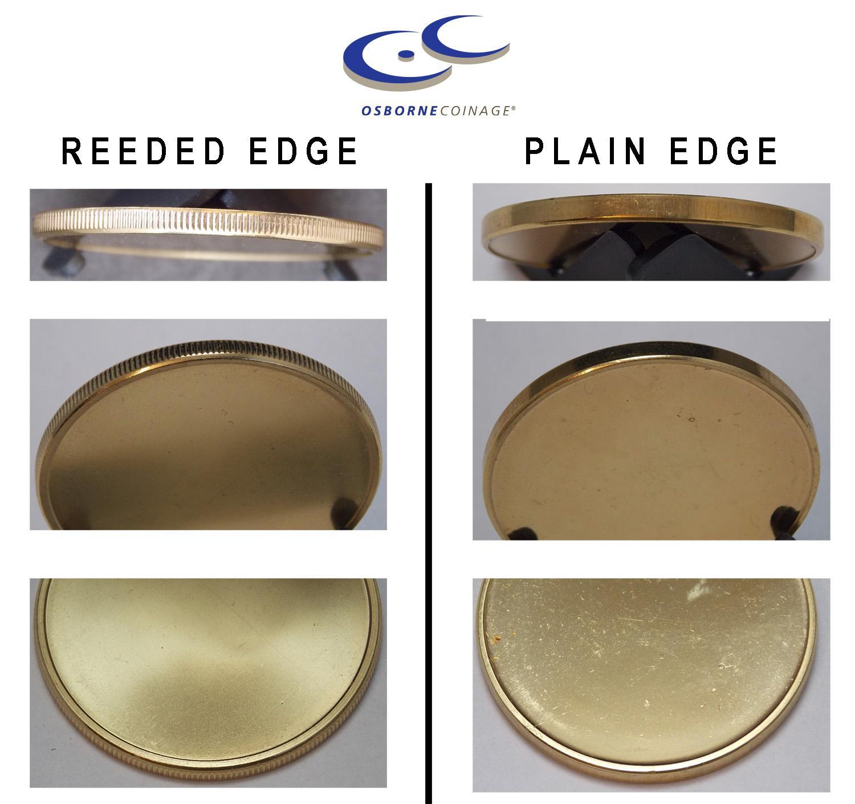 Plain versus Reeded Edge